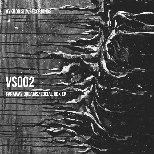 [VS002] Faraway Dreams/Social Box EP cover art