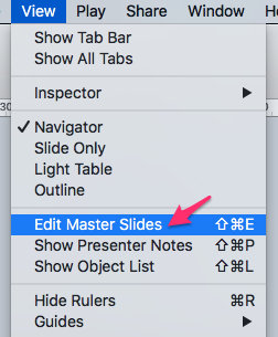 Click View > Edit Master Slides in menu bar