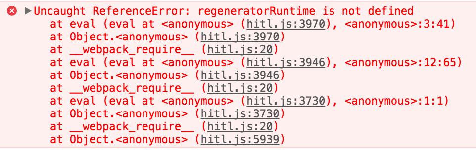 regeneratorRuntime is not defined · Issue #518 · rails