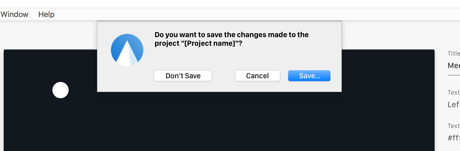 Alert when unsaved project is about to be closed · Issue