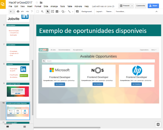 Slides (in Portuguese) presented during the 1º presentation phase, before the top 10 selection