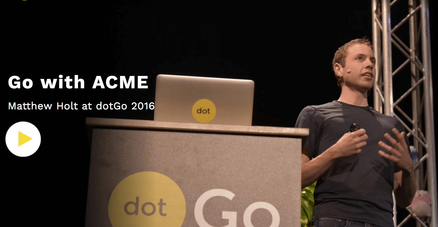 Matthew Holt speaking at dotGo 2016 about ACME in Go