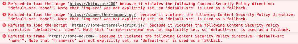 default-src: 'none' can help to identify CSP violations