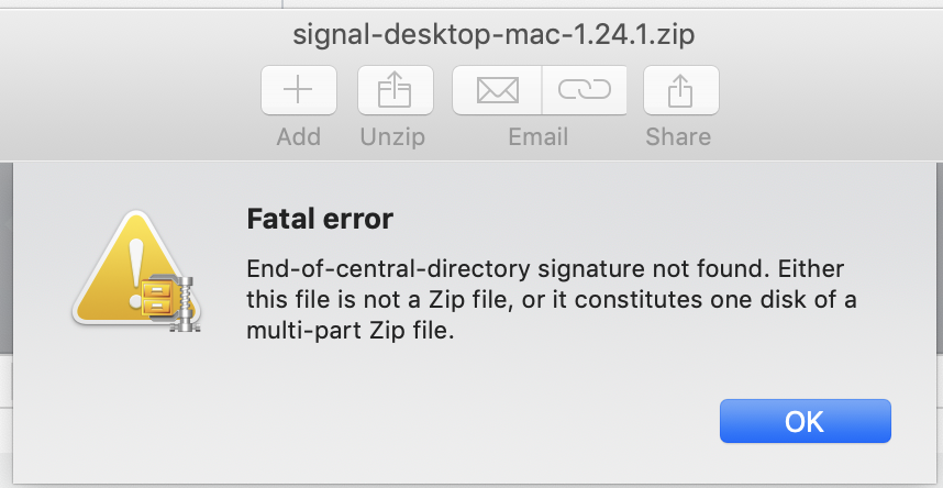 Signal Desktop macOS ZIP files cannot be opened with The