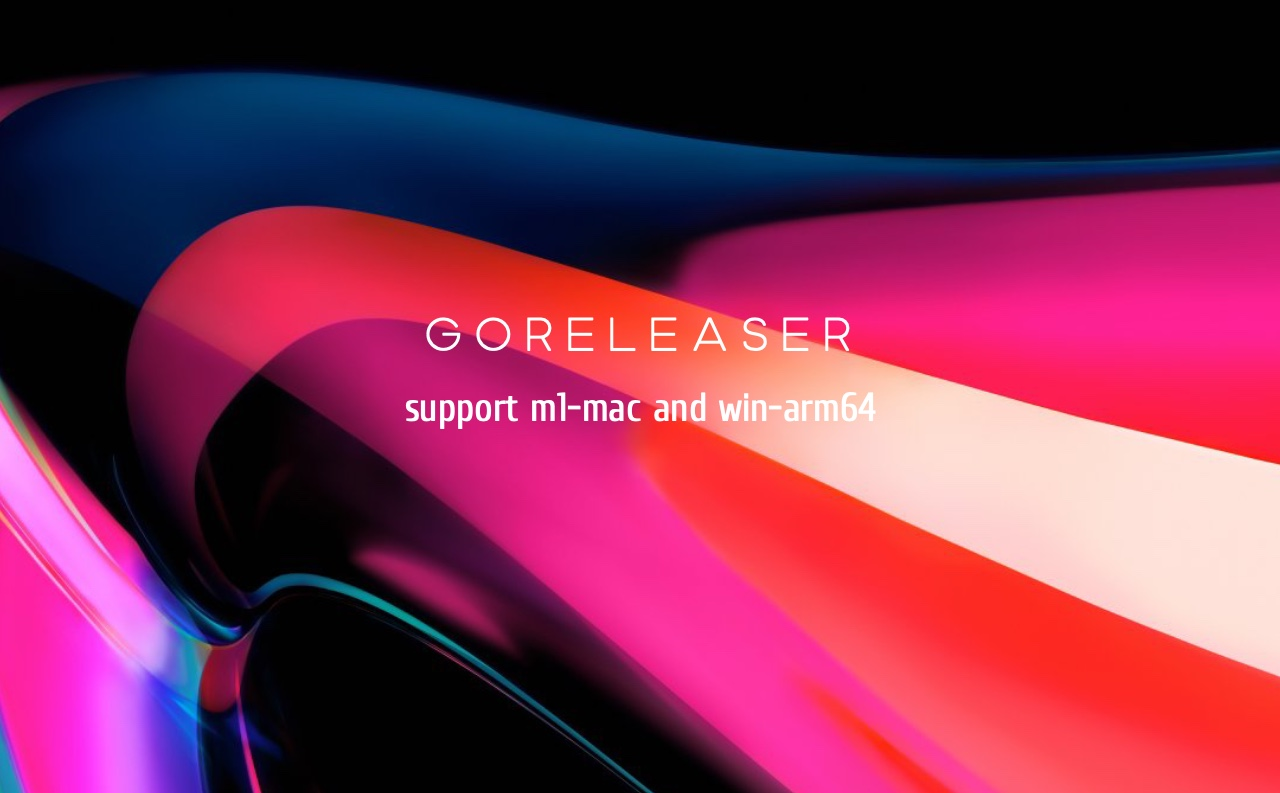 Featured image of post Goreleaser에서 M1, Windows ARM64 지원하기