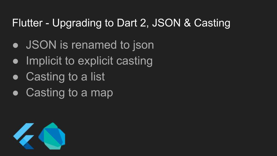 Flutter - Upgrading to Dart 2, JSON & Casting · GitHub