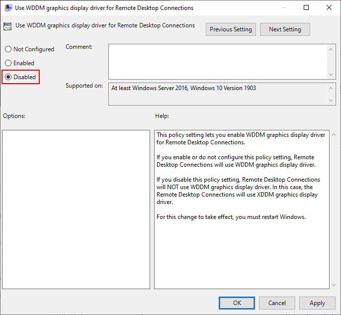 Local Group Policy Editor Window, Use WDDM graphics display driver for Remote Desktop Connections