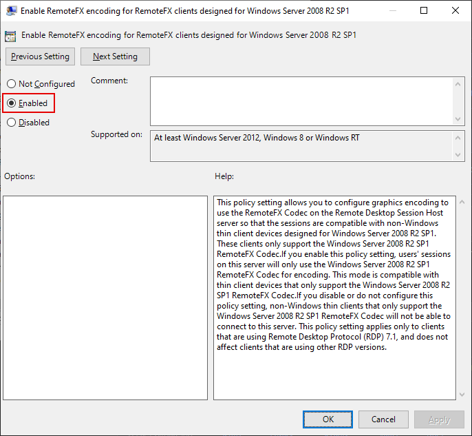 Local Group Policy Editor Window, Enable RemoteFX encoding for RemoteFX clients designed for Windows Server 2008 R2 SP1