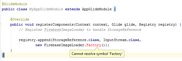 Cannot Resolve Symbol New Firebaseimageloaderfactory Issue