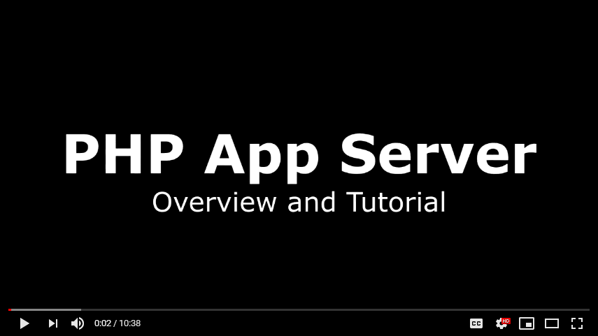 PHP App Server Overview and Tutorial video