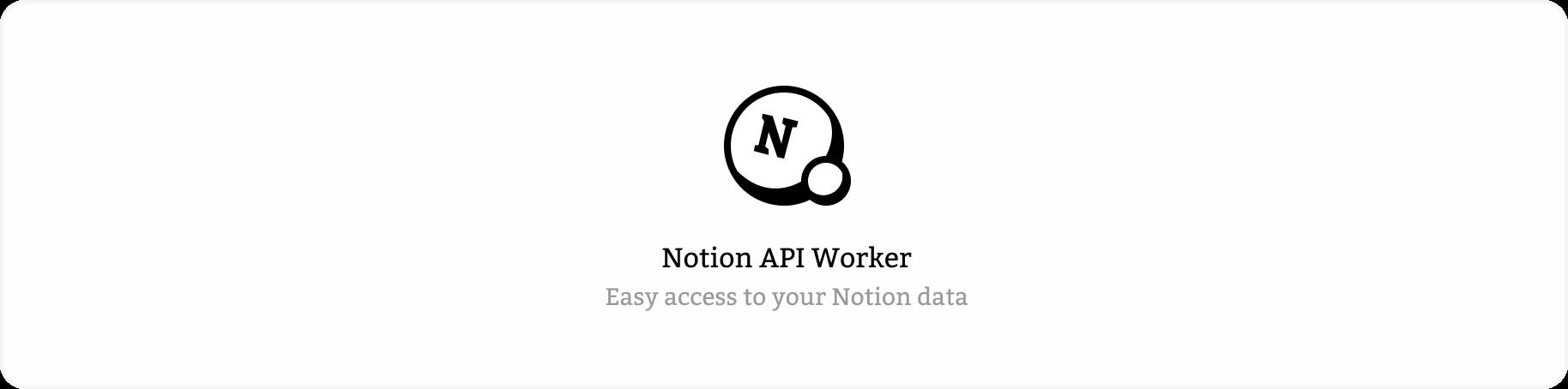 Notion API Worker