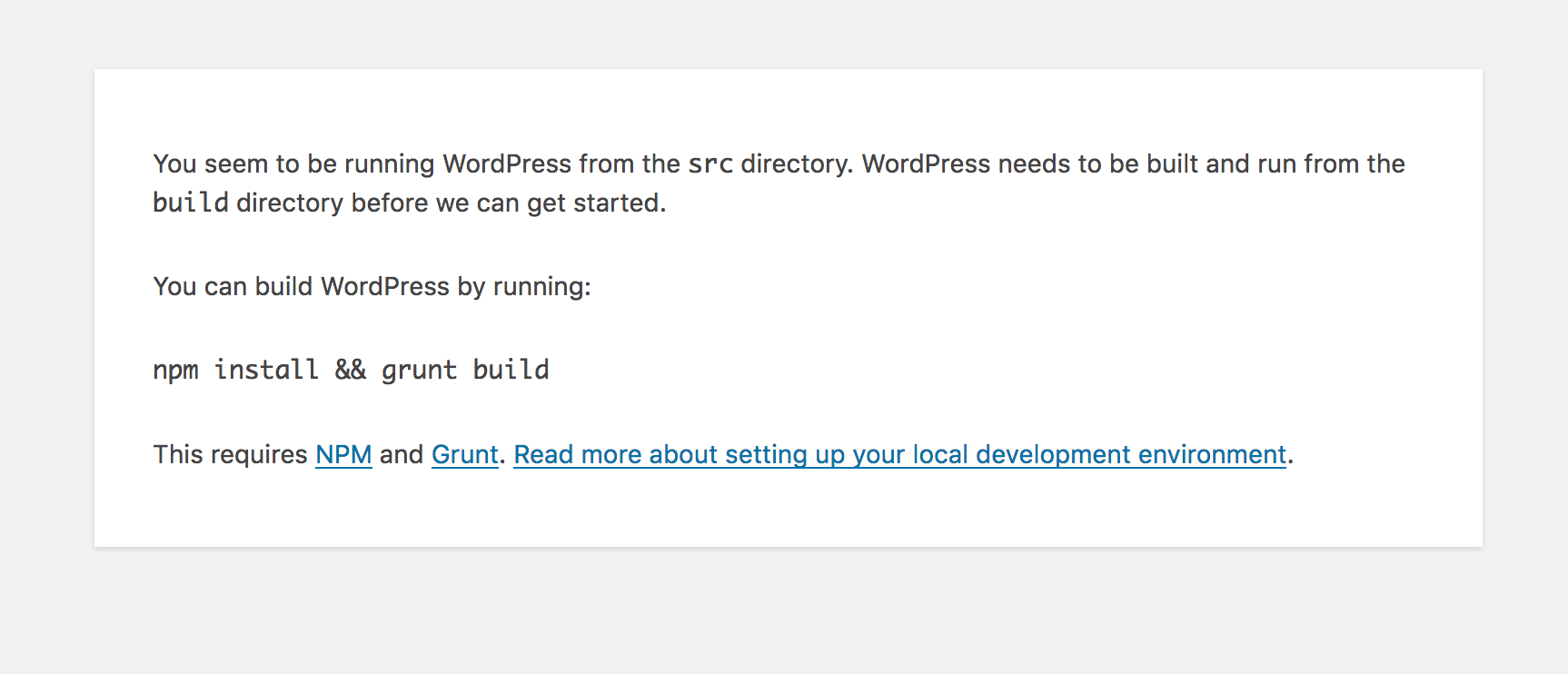 Notice notifying users they cannot run WordPress from source with steps to fix.