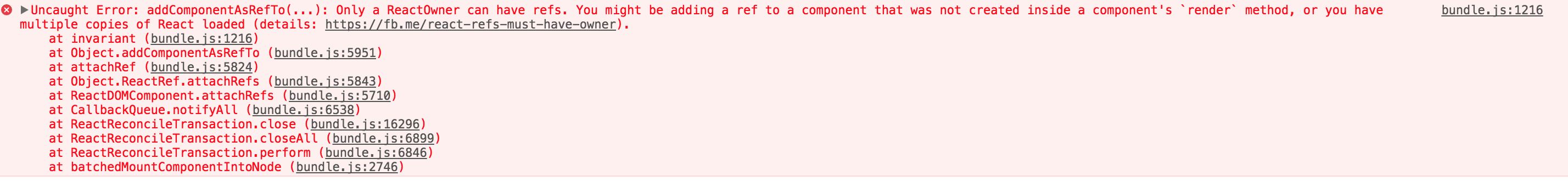 Uncaught Error: addComponentAsRefTo(   ): Only a ReactOwner can have