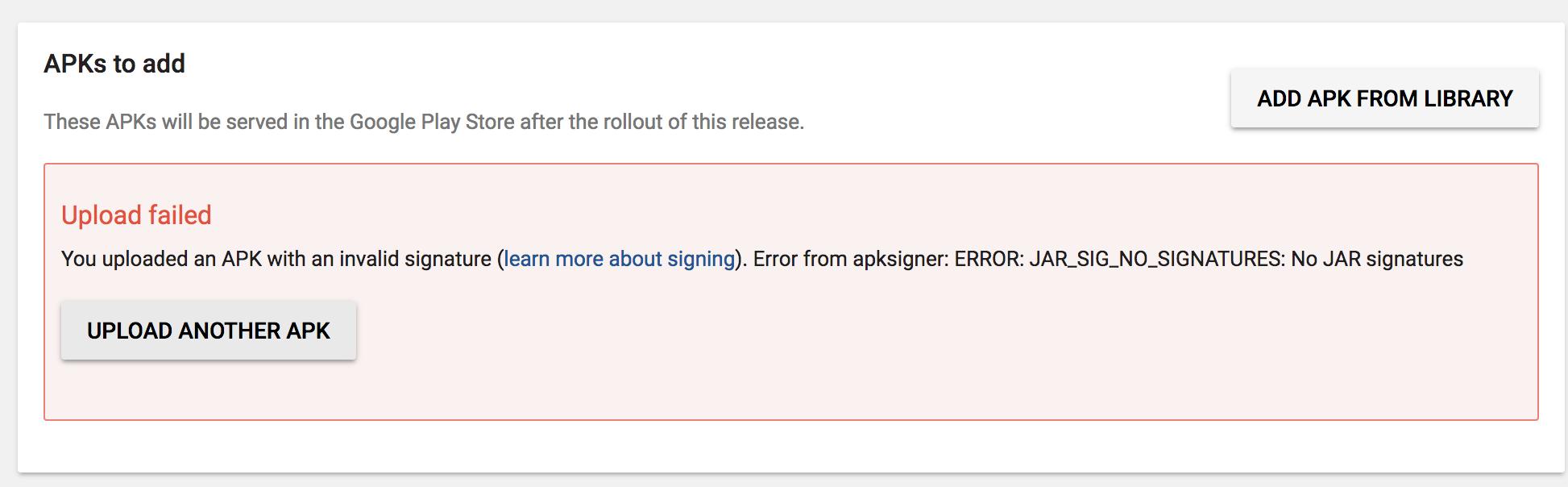 Invalid signature, JAR_SIG_NO_SIGNATURES [android] · Issue