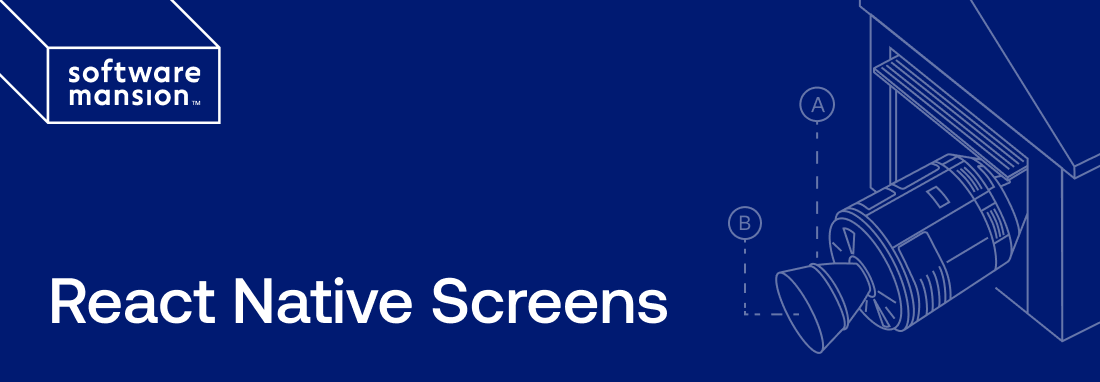 React Native Screens by Software Mansion
