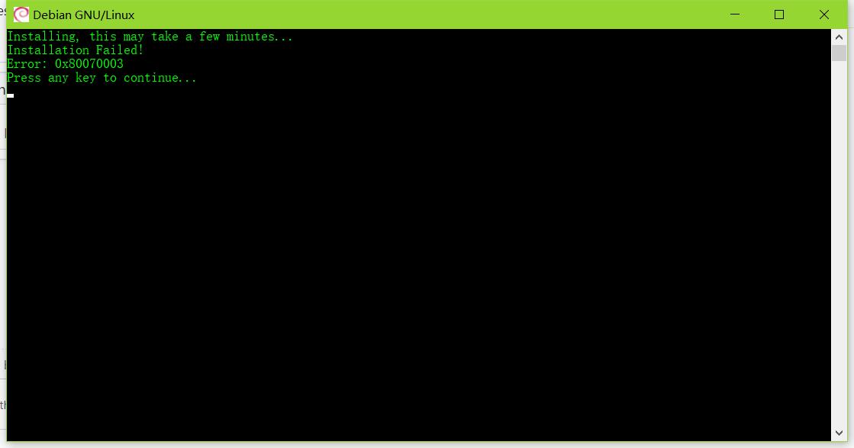 Debian installtion failed Error: 0x80070003 · Issue #3358
