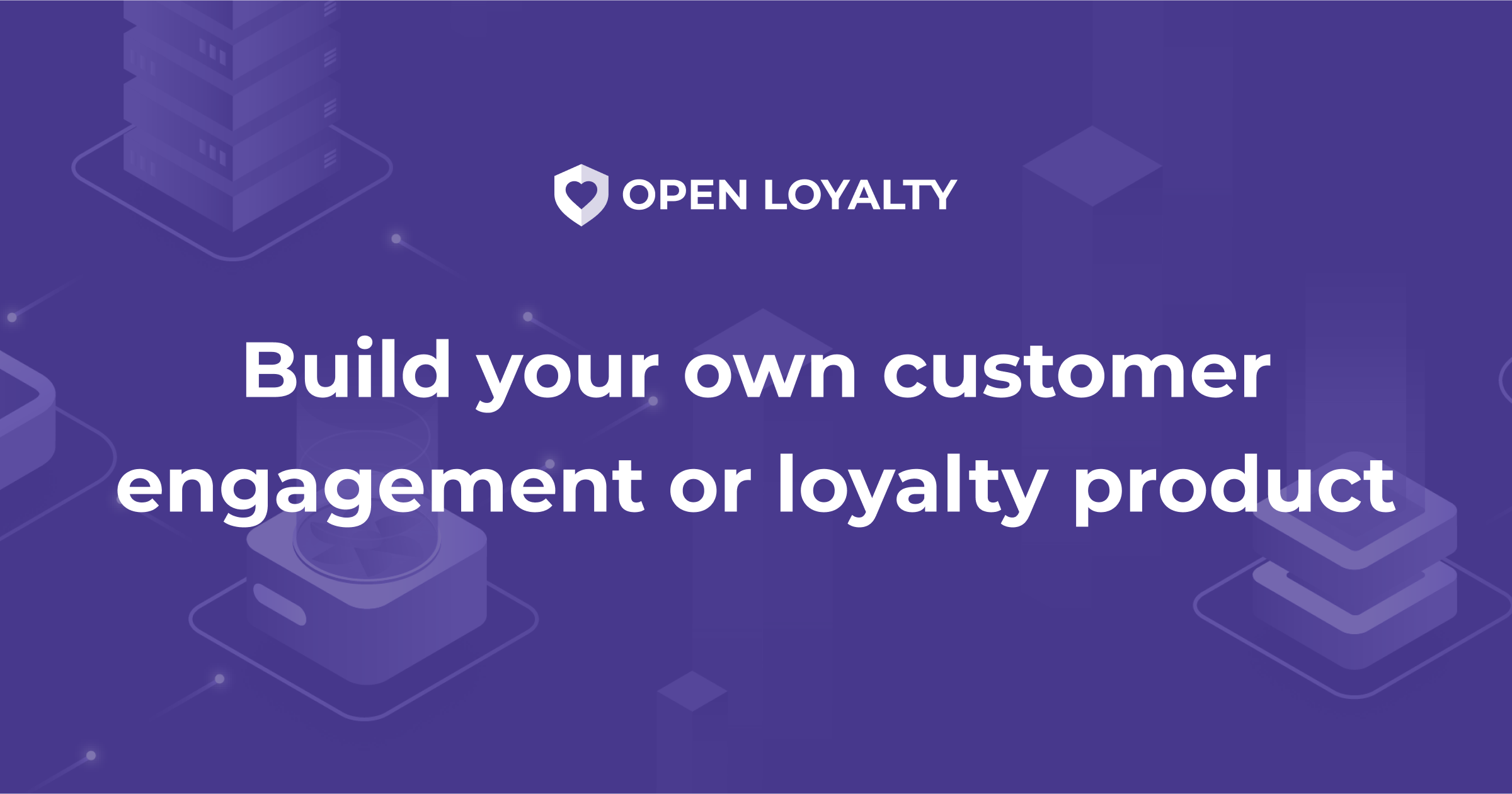 Customer engagement and loyalty software for Startups