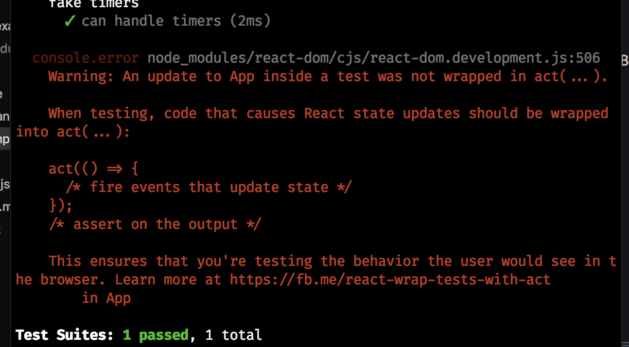 a screnshot of jest's output - showing that the test passed, but a warning appeared as well
