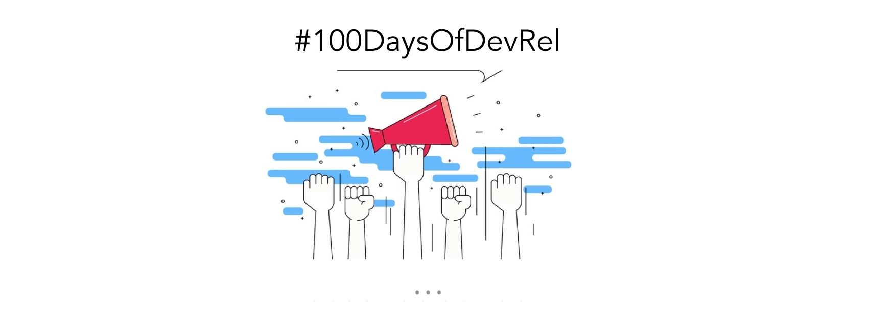 100daysofdeveloperrelations