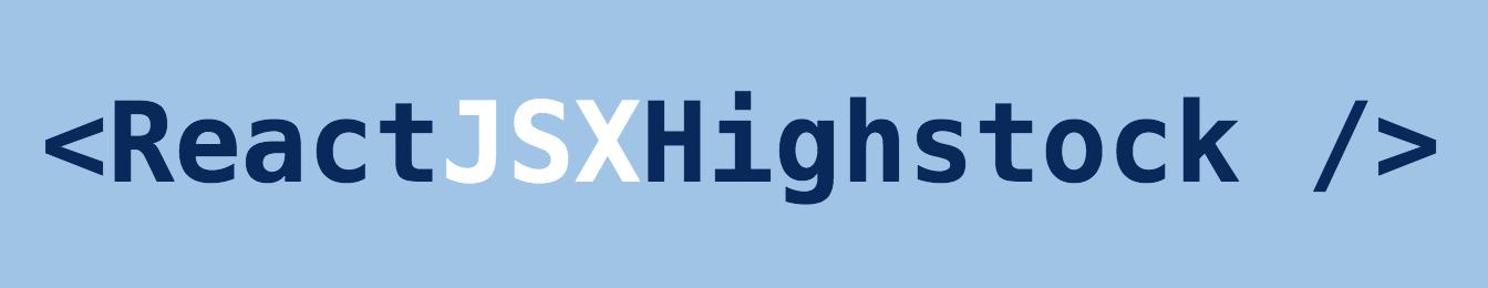 React JSX Highstock