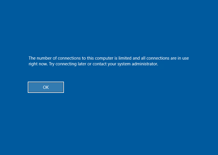 The number of connections to this computer is limited and