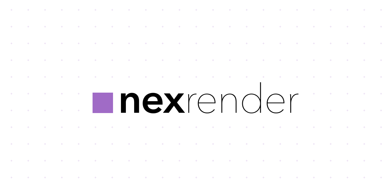 GitHub - inlife/nexrender: 📹 Data-driven render automation for