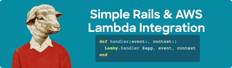 Lamby: Simple Rails & AWS Lambda Integration