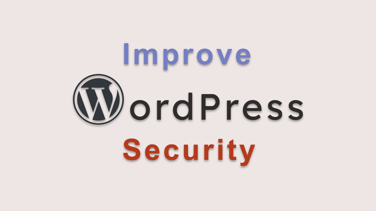 WordPress security tips - improve WordPress security