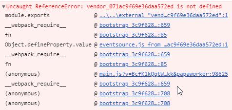 Uncaught ReferenceError: vendor_XXX is not defined · Issue