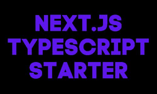Next.js TypeScript Starter