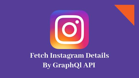 Fetch Instagram Details