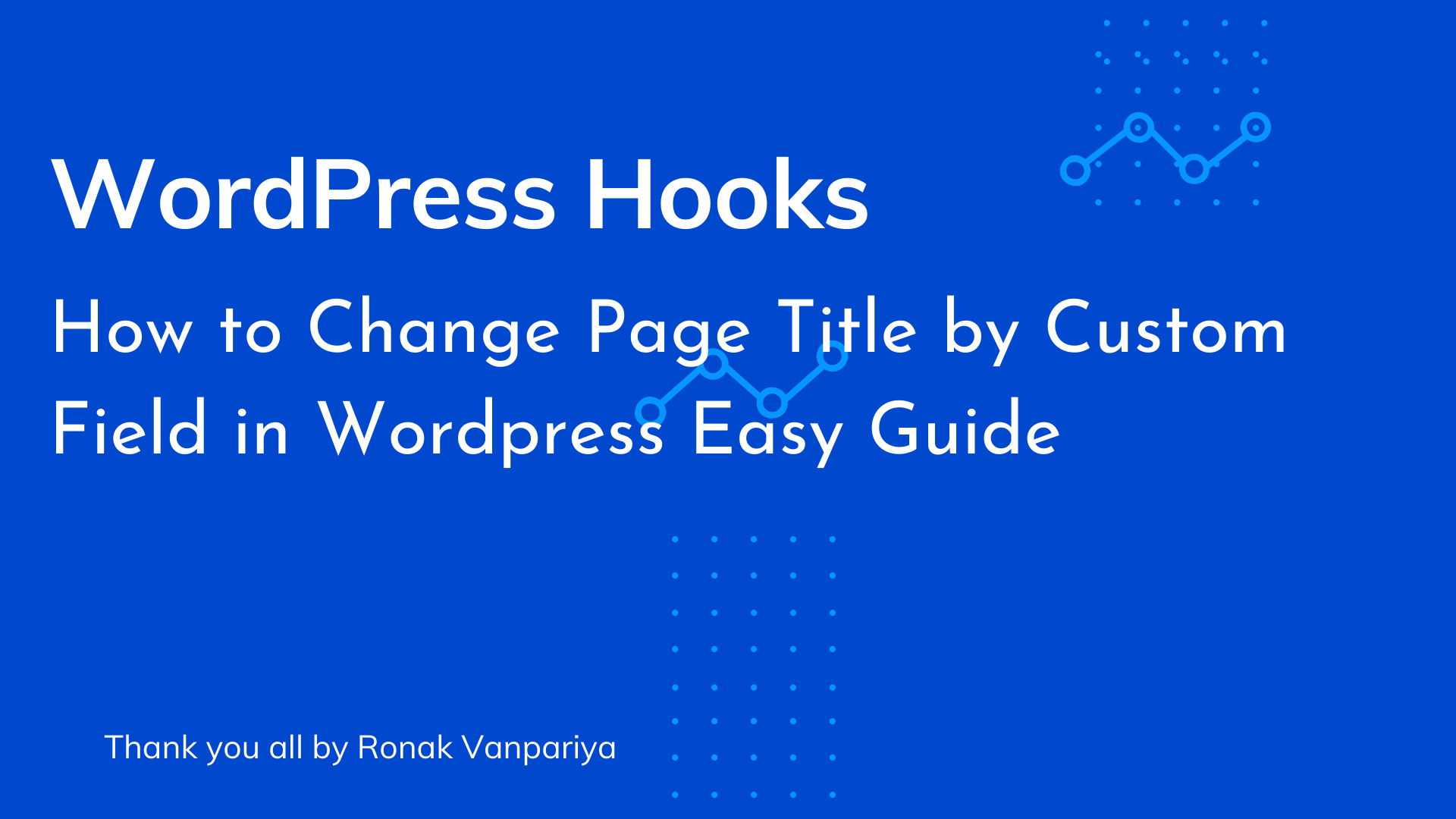 How to Change Page Title by Custom Field in Wordpress