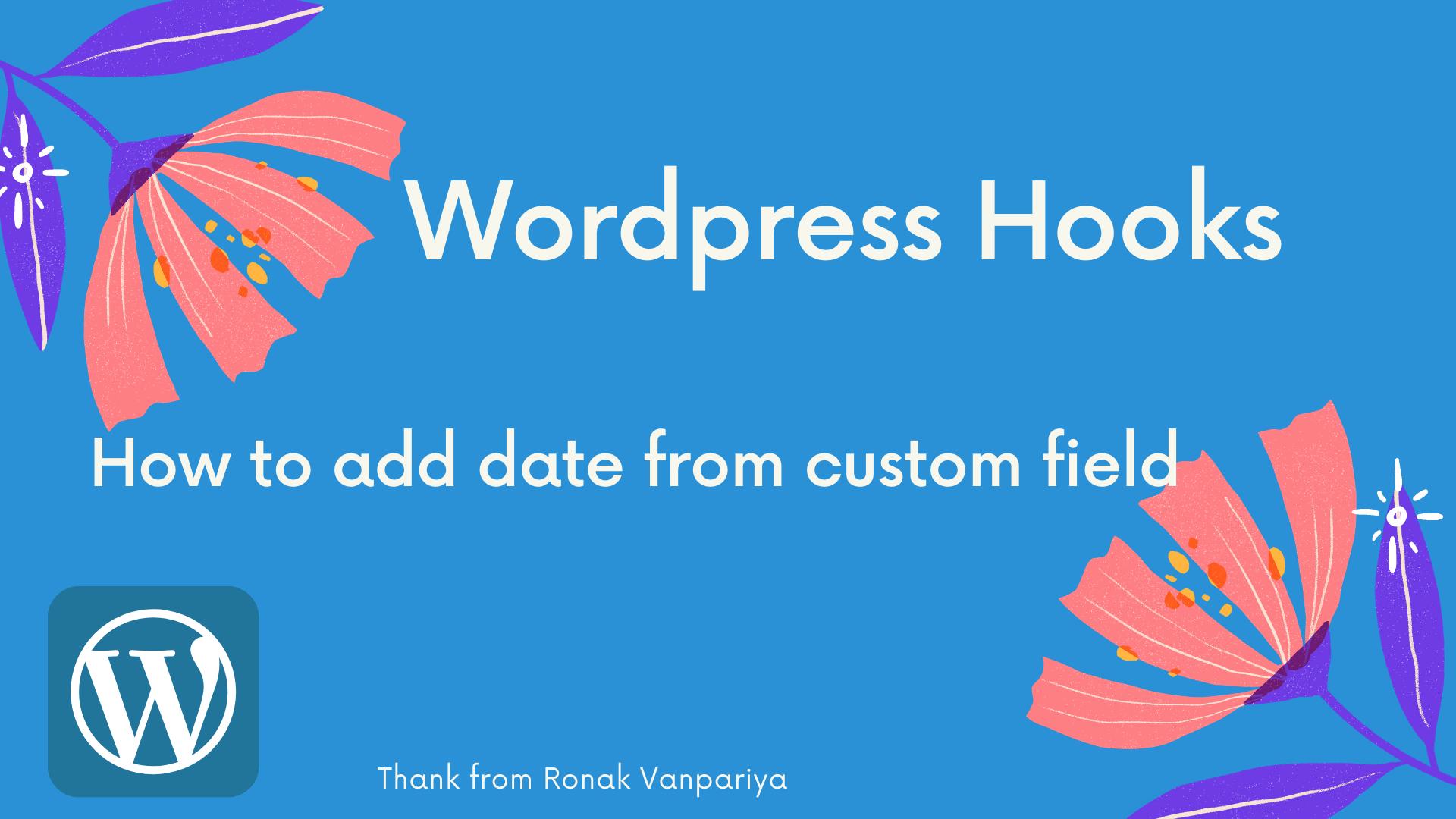 How to Change the Date From Custom Custom Field in Wordpress
