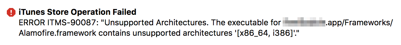 Unsupported Architecture Errors While Uploading to iTunes