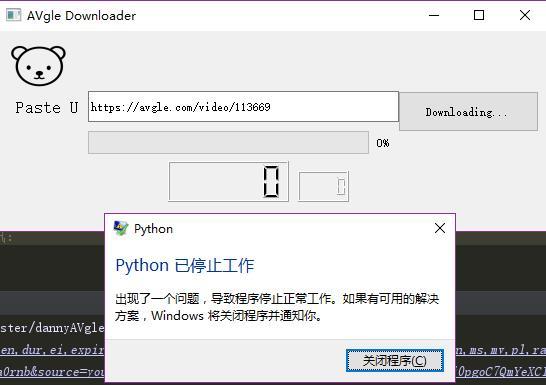 提示python已停止工作· Issue #1 · ekils/dannyAVgleDownloader