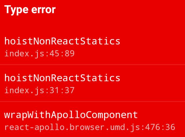 Type error in hoistNonReactStatics on react-native Android
