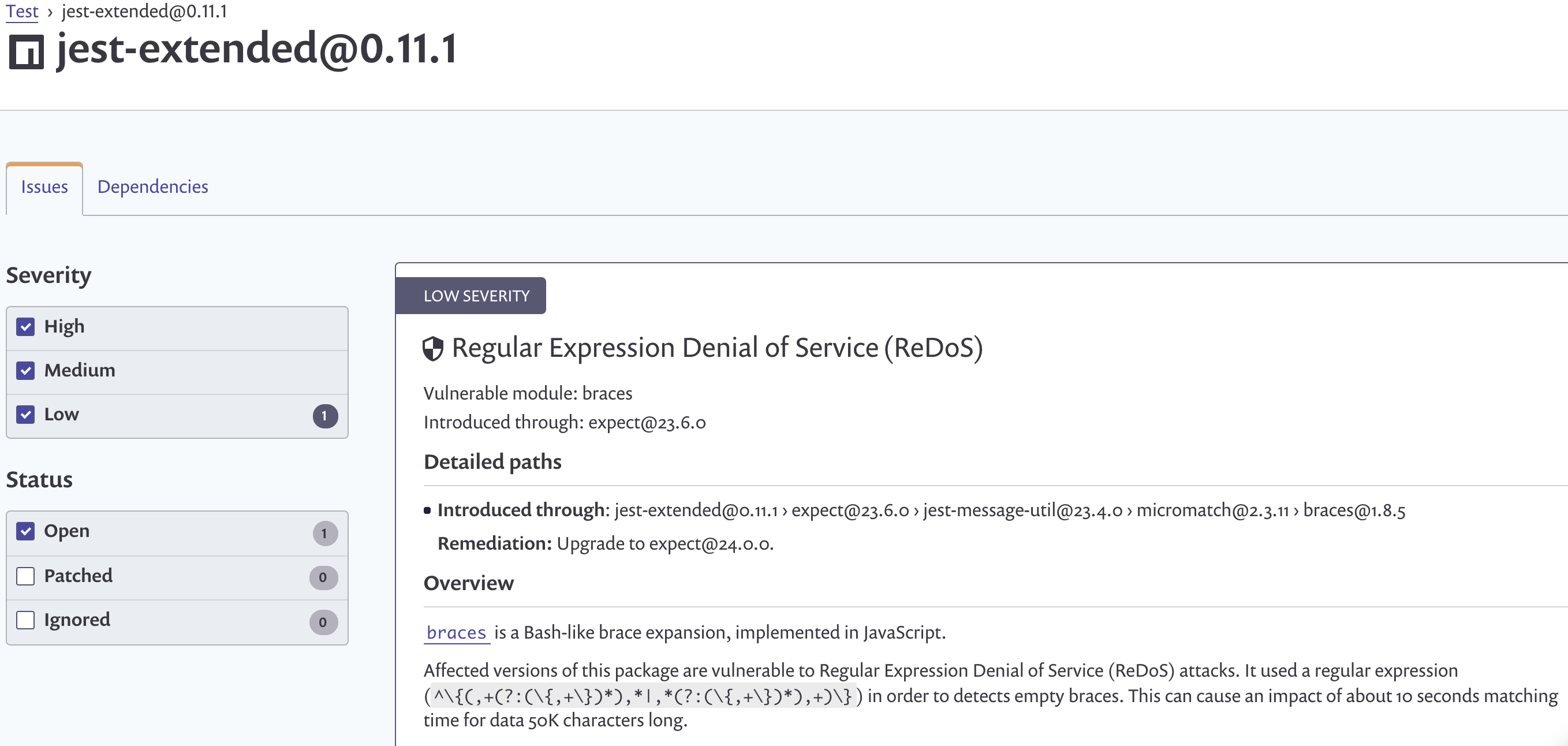 0bb62d6d45c66 So the action item to take would be to upgrade the direct dependency of  expect to expect@24.0.0 as the Snyk report is proposing, which mitigates the  braces ...