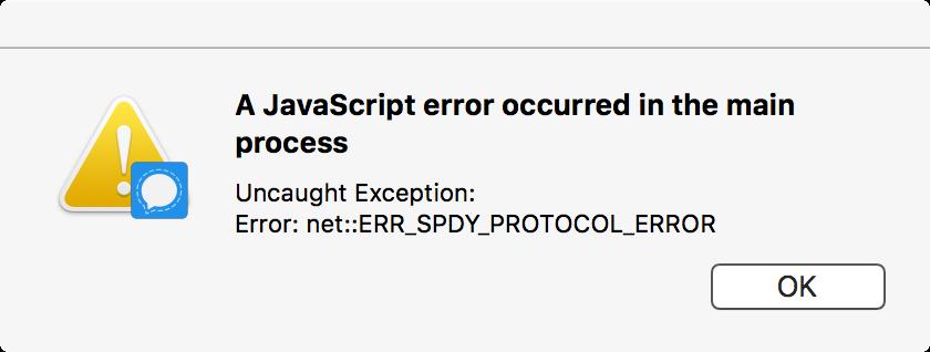 Uncaught Exception: Error: net_ERR_SPDY_PROTOCOL_ERROR ...