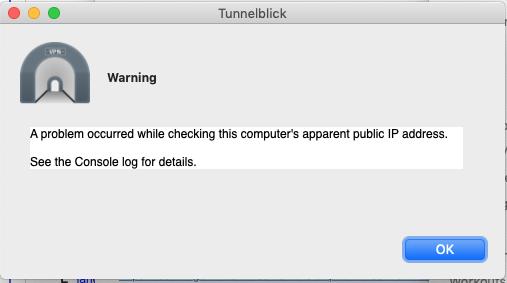 Tunnelblick Warning: An error occured fetching IP address