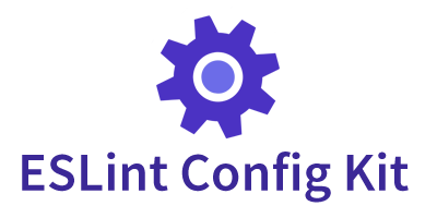ESLint Config Kit