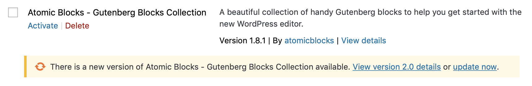 """A yellow plugin update notification showing """"There is a new version of Atomic Blocks available. View details or update now."""""""