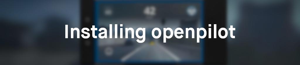 installing openpilot