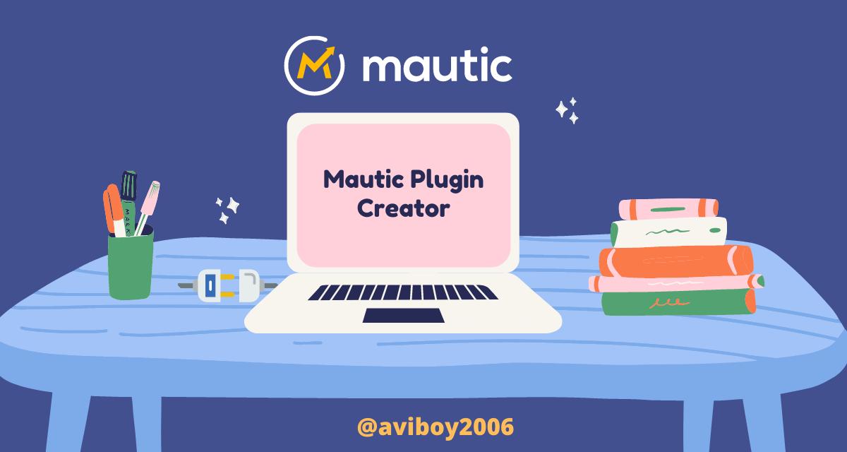 mautic-plugin-creator