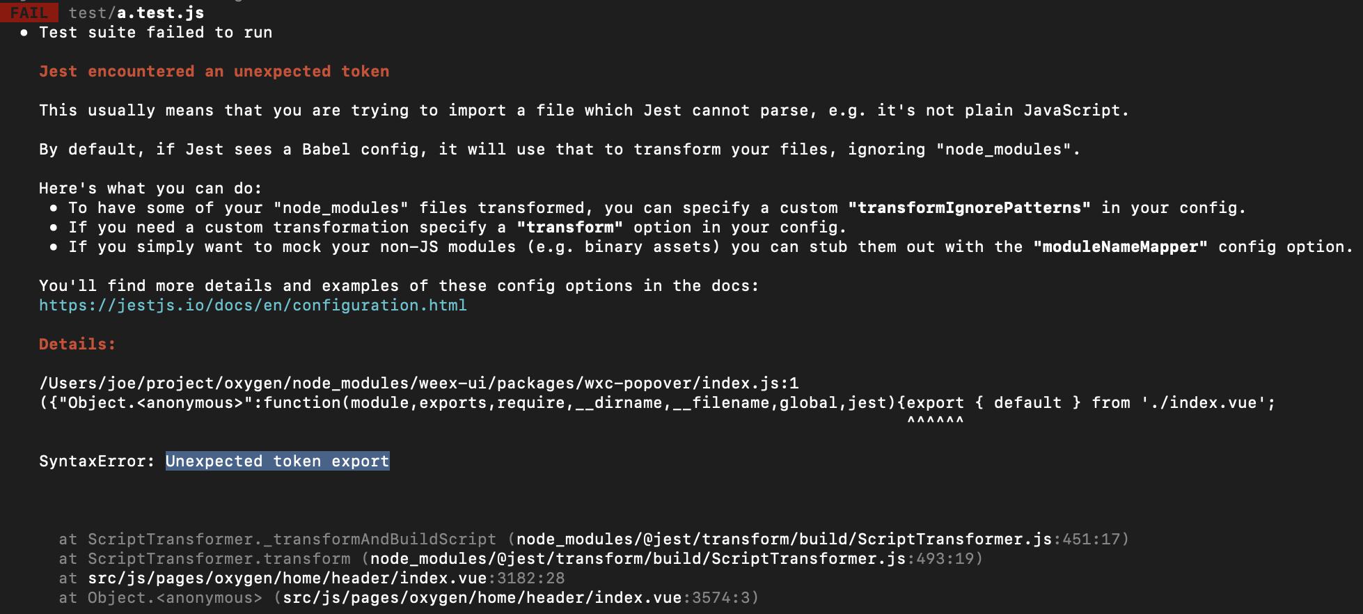 結合eros使用,我在項目中引入vue-test+jest,但是引入後報錯Unexpected