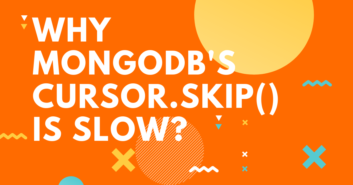 Why MongoDB's cursor skip() is slow?
