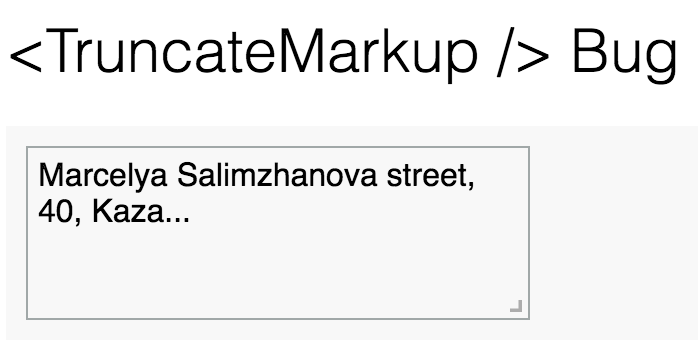 Two lines truncation bug · Issue #2 · parsable/react-truncate-markup