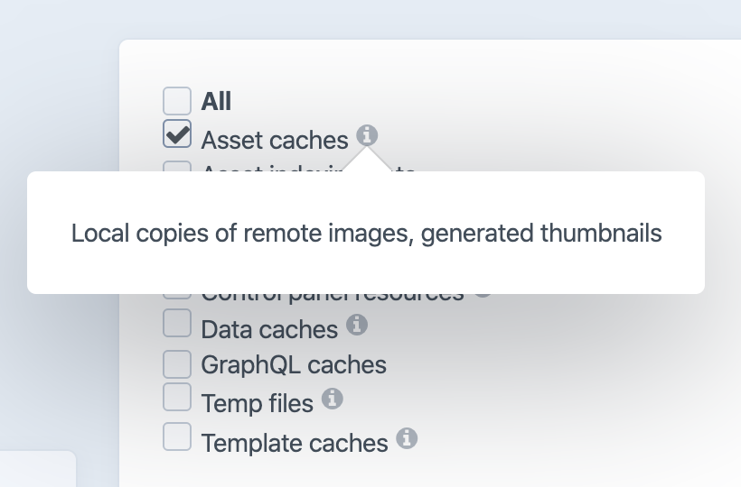 """The Clear Caches utility with an info heads-up display shown for """"Asset caches"""""""