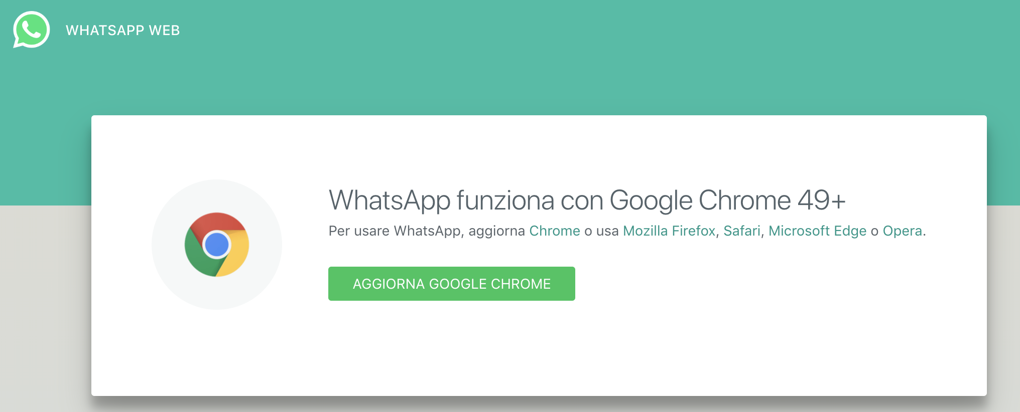 WhatsApp works with Google Chrome 49+ (on Mac OSX after last
