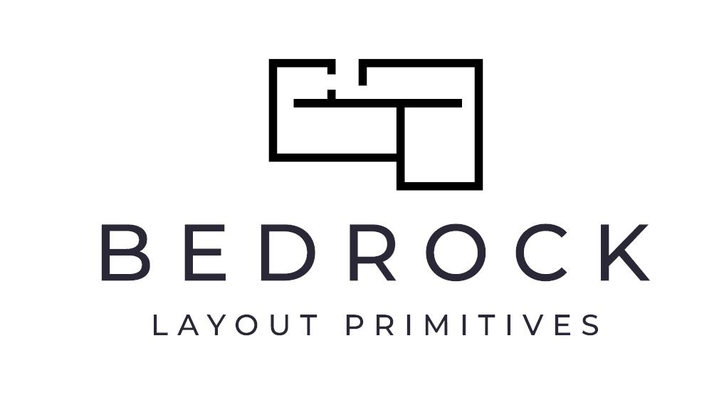 Bedrock Layout Primitives
