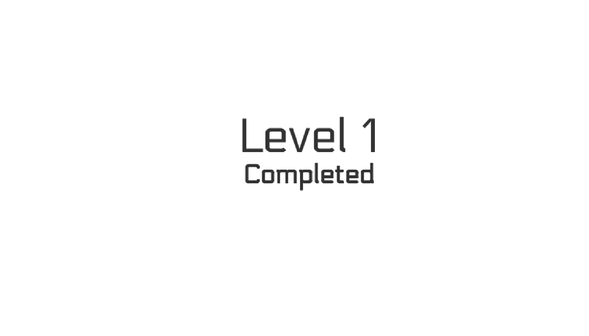Level 1 completed